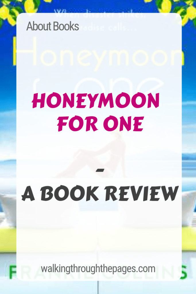 Walking Through The Pages - About Books: Honeymoon for One (A Book Review)