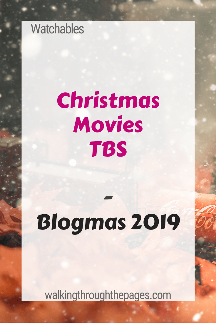 Walking Through The Pages - Blgomas 2019: Christmas Movie TBS