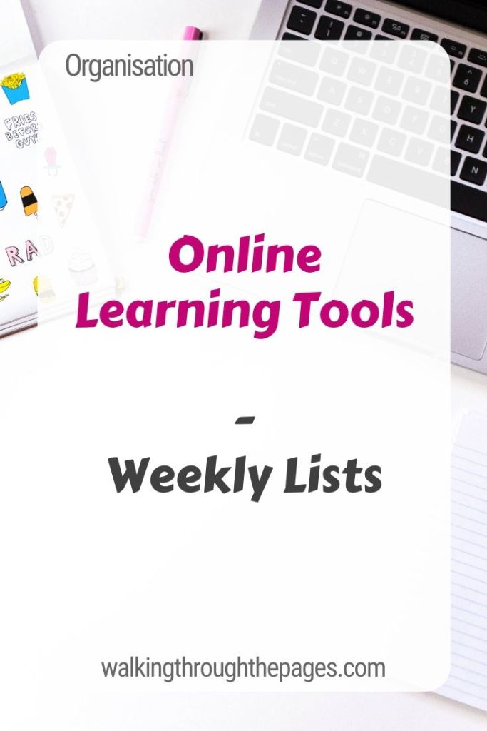 Walking Through The Pages - Weekly Lists: Online Learning Tools