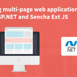 Top 5 Reasons Why One Must Migrate to Sencha Ext JS 6