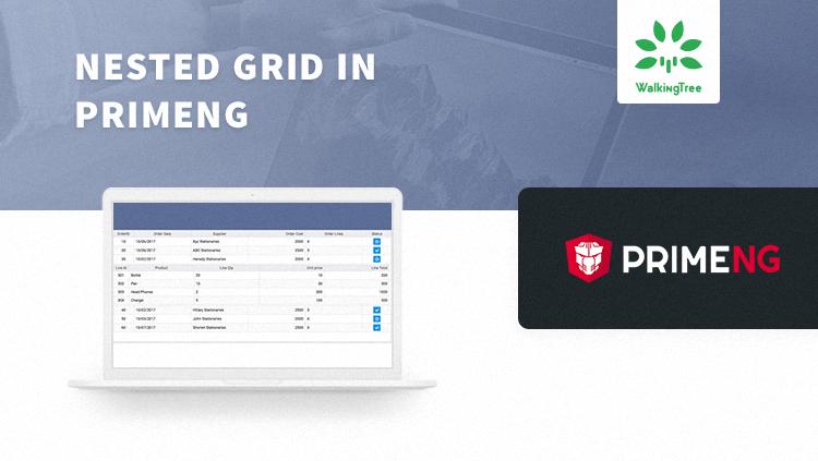 Nested Grid in PrimeNG | WalkingTree Technologies