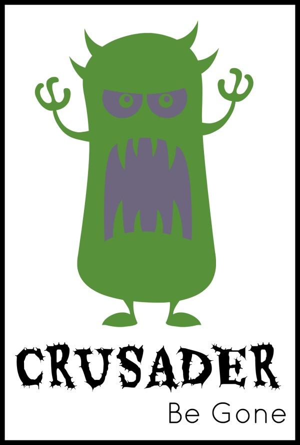 Crusader Be Gone