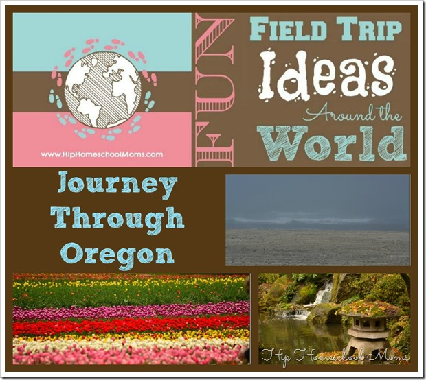 Journey Through Oregon Field Trip Ideas