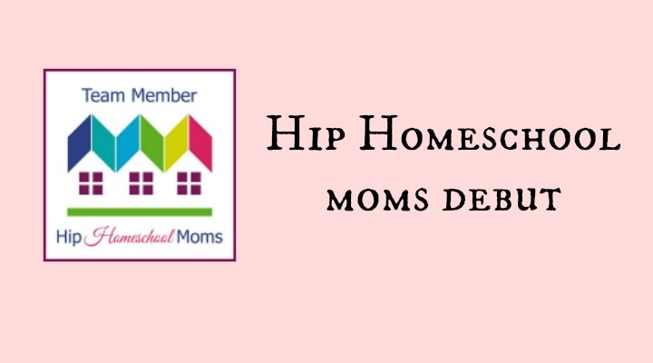 Hip Homeschool Moms Debut