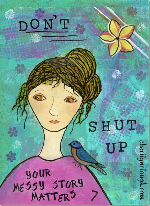 Don't Shut Up by Cherilyn Clough