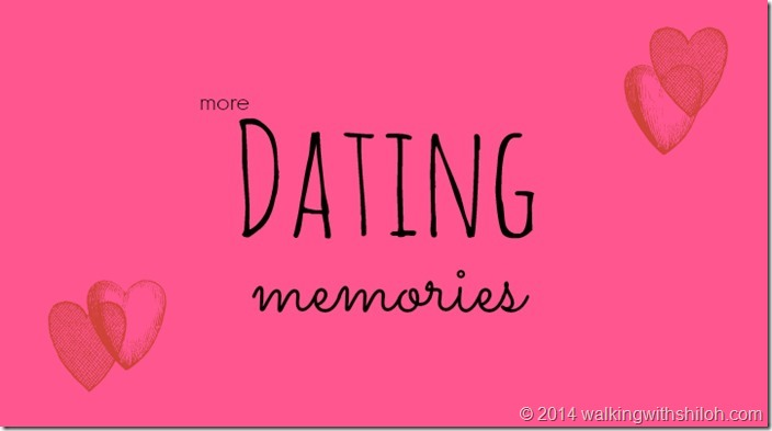 More Dating Memories
