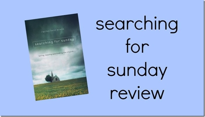 Searching for Sunday Review