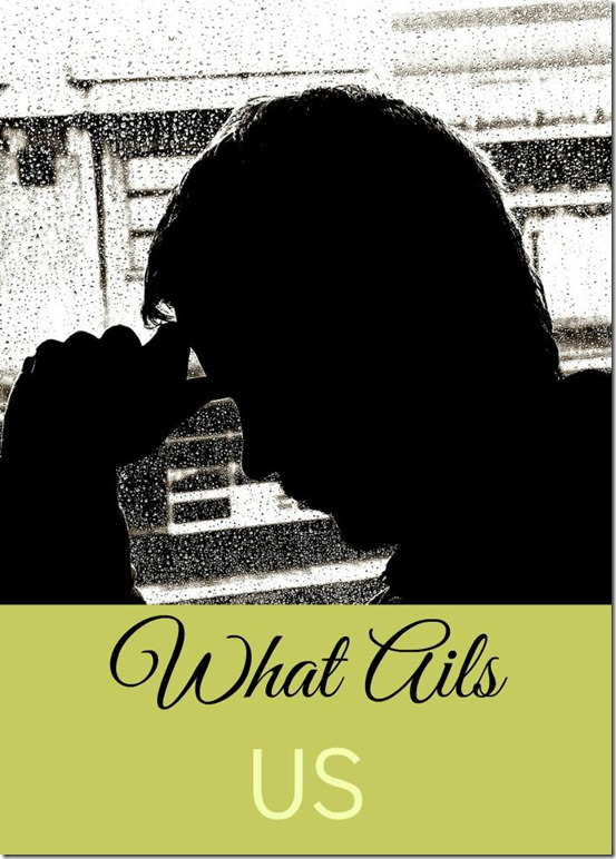 What Ails Us #secrets #sin #exposed #abuse #faith