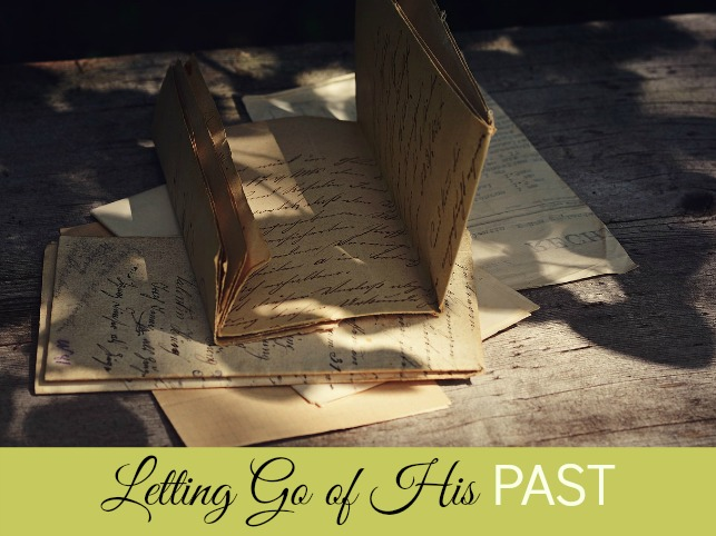 Letting Go of His Past