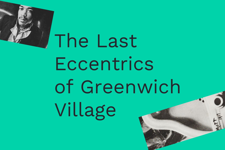 The Last Eccentrics
