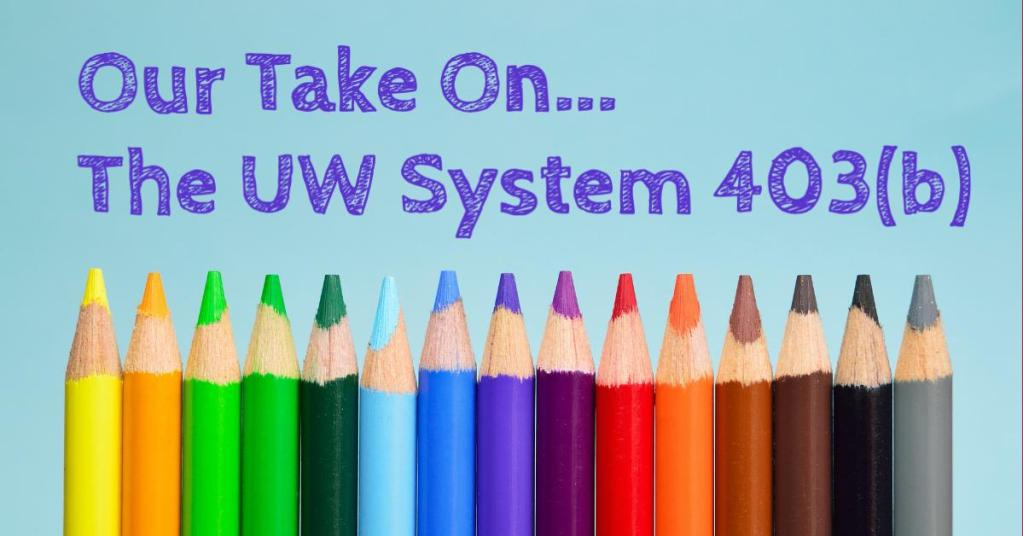 UW System 403(b) TSA Options
