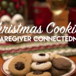 Christmas Cookies & Caregiver Connectedness