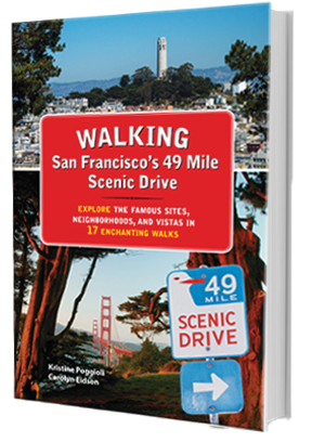Walking San Francisco's 49 Mile Scenic Drive book cover
