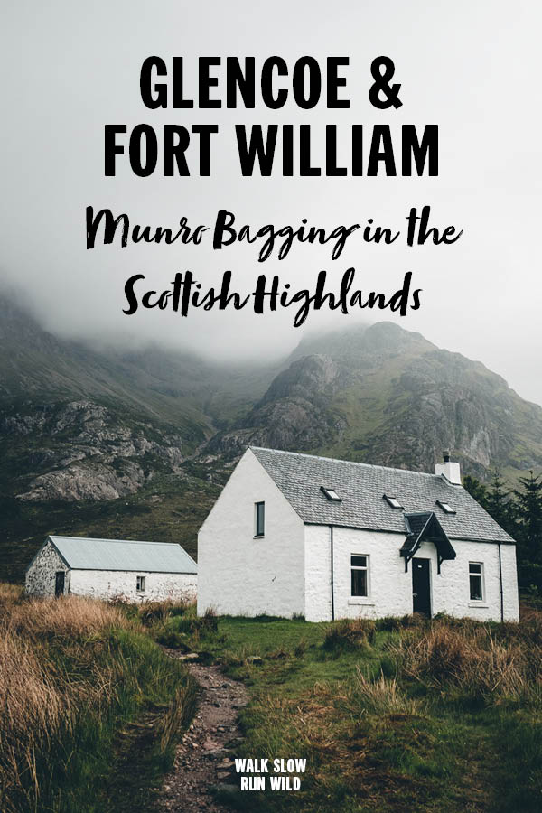 Glencoe and Fort William Munro Bagging in the Scottish Highlands2