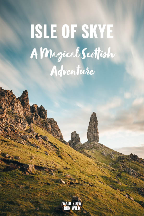Isle of Skye A Magical Scottish Adventure Pinterest