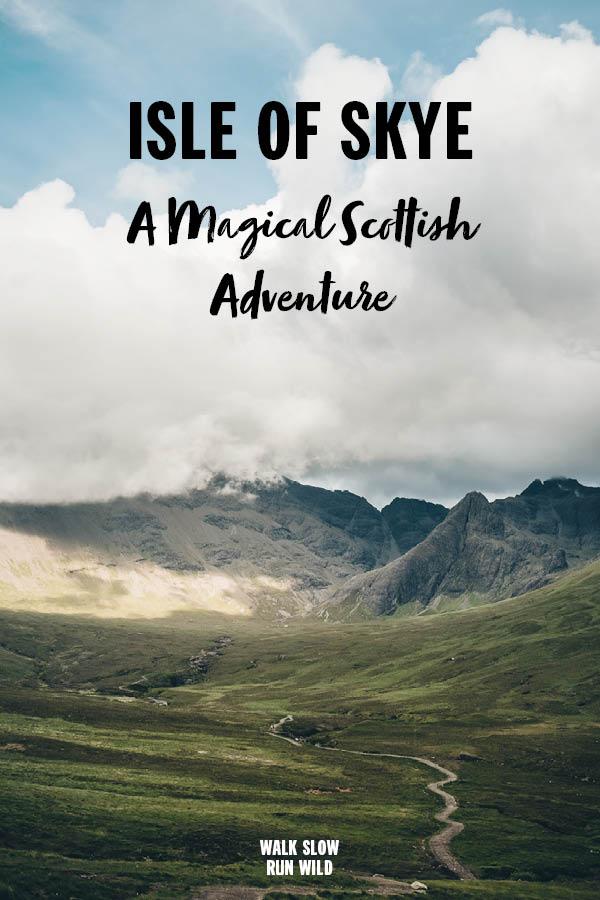 Isle of Skye A Magical Scottish Adventure Pinterest2