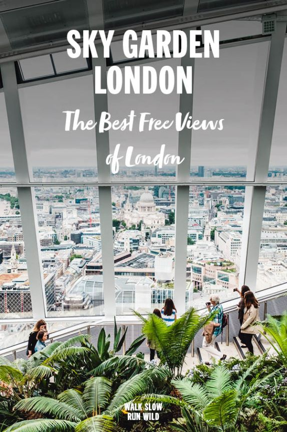 Sky Garden The Best Free Views of London Pinterest