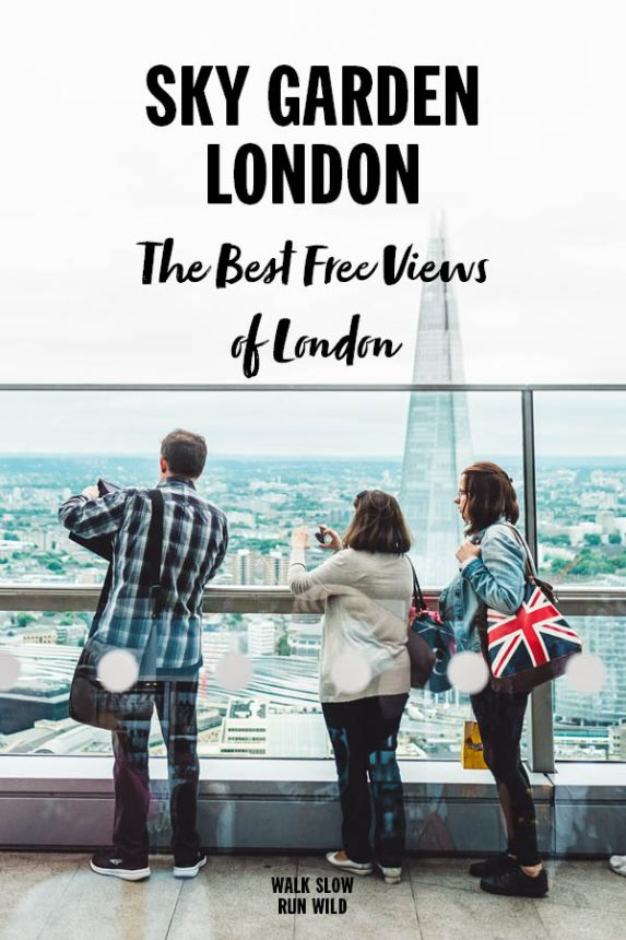Sky Garden The Best Free Views of London Pinterest2
