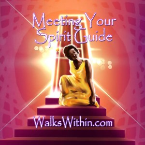 Meeting Your Spirit Guide Guided Meditation