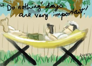 Doing nothing is very important