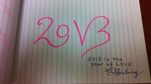 2013 = Love