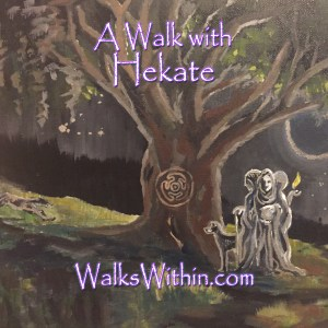 A Walk with Hekate Guided Meditation