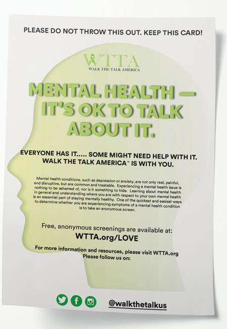 """Two-sided flyer that reads """"mental health -- it's okay to talk about it"""" and includes information about WTTA"""