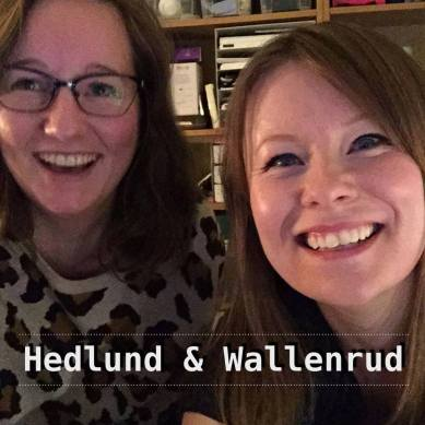 PODCASTEN HEDLUND & WALLENRUD