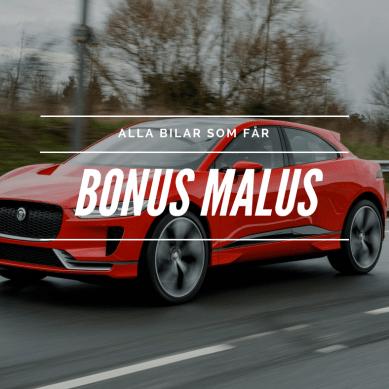 Vilka bilar får bonus iom bonus malus? Hela listan här.
