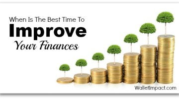 When Is The Best Time To Improve Your Finances