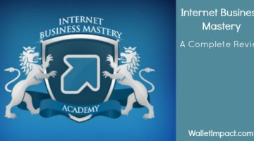 Internet Business Mastery Academy – A Complete Reveiw