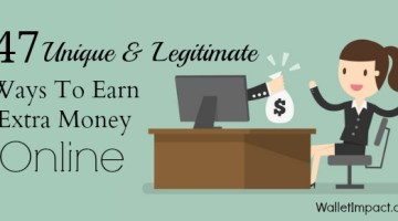 47 Unique And Legitimate Ways To Earn Extra Money Online