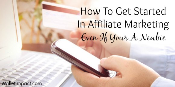 how to get started in affiliate marketing
