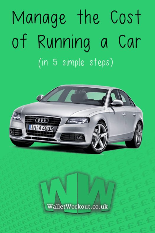Manage the Cost of Running a Car (in 5 simple steps)
