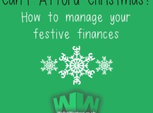 Can't Afford Christmas? How to manage your festive finances