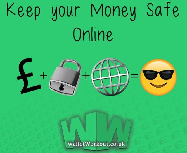 Keep your Money Safe Online