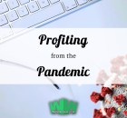 Profiting from the pandemic - coronavirus