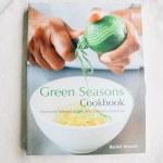'Green Seasons Cookbook' by Rachel Demuth + Giveaway!