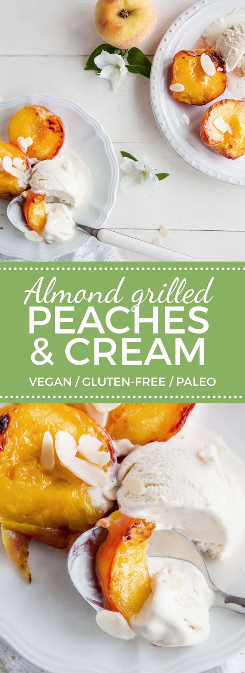 Almond Grilled Peaches & Cream (Vegan + GF)