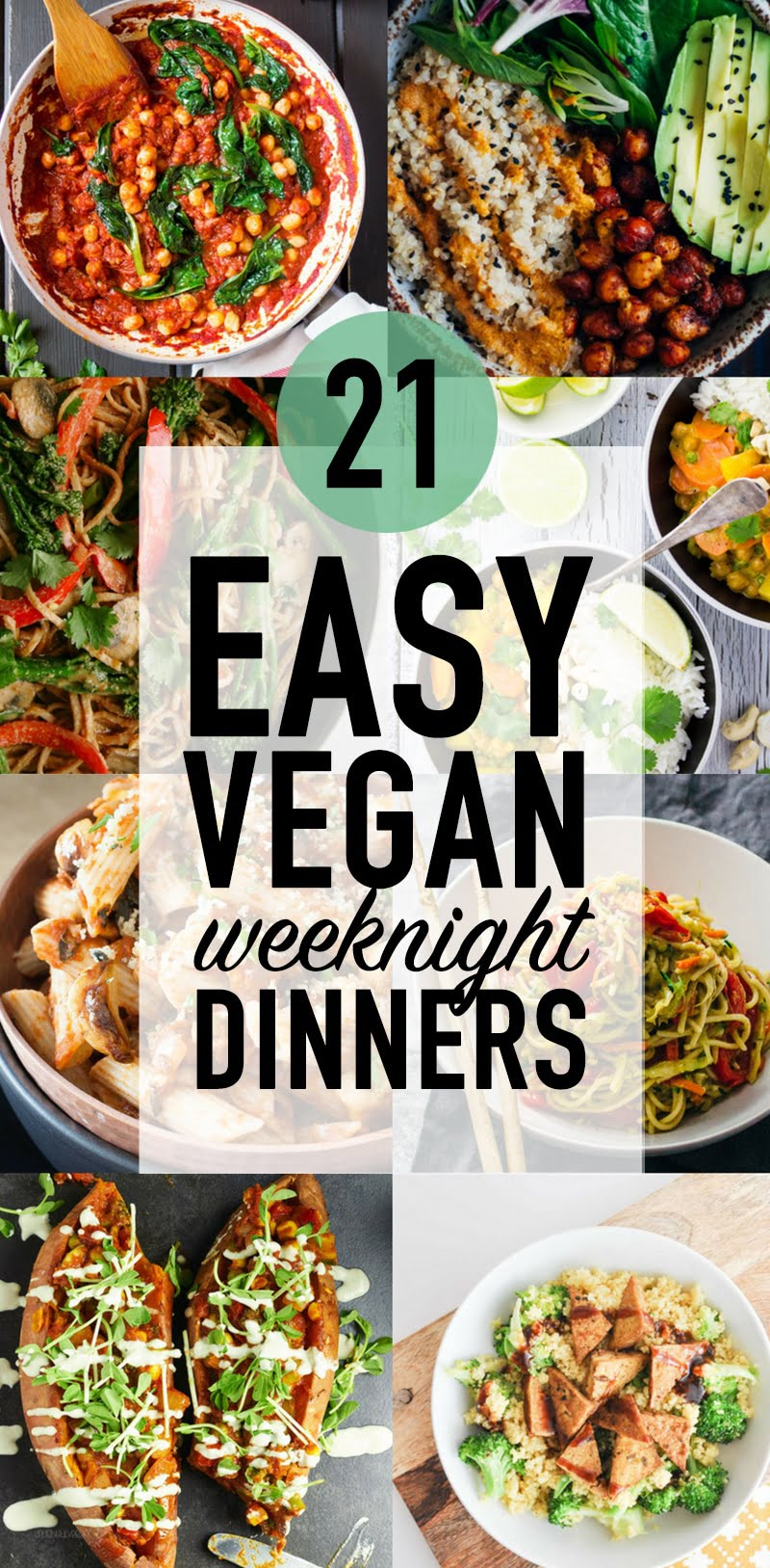 21 Easy #Vegan Weeknight Dinners