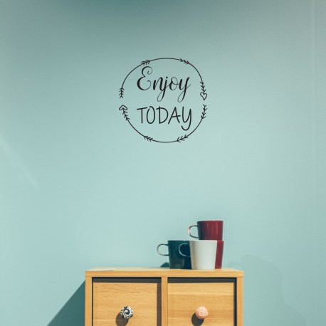 Enjoy Today Wall Decal