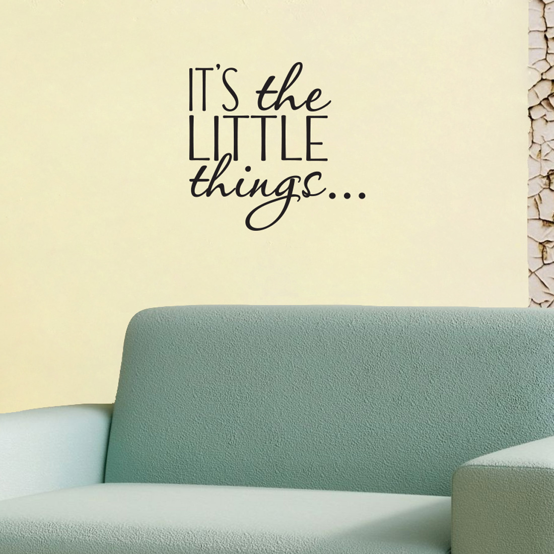 It's The Little Things... - Wall Decal