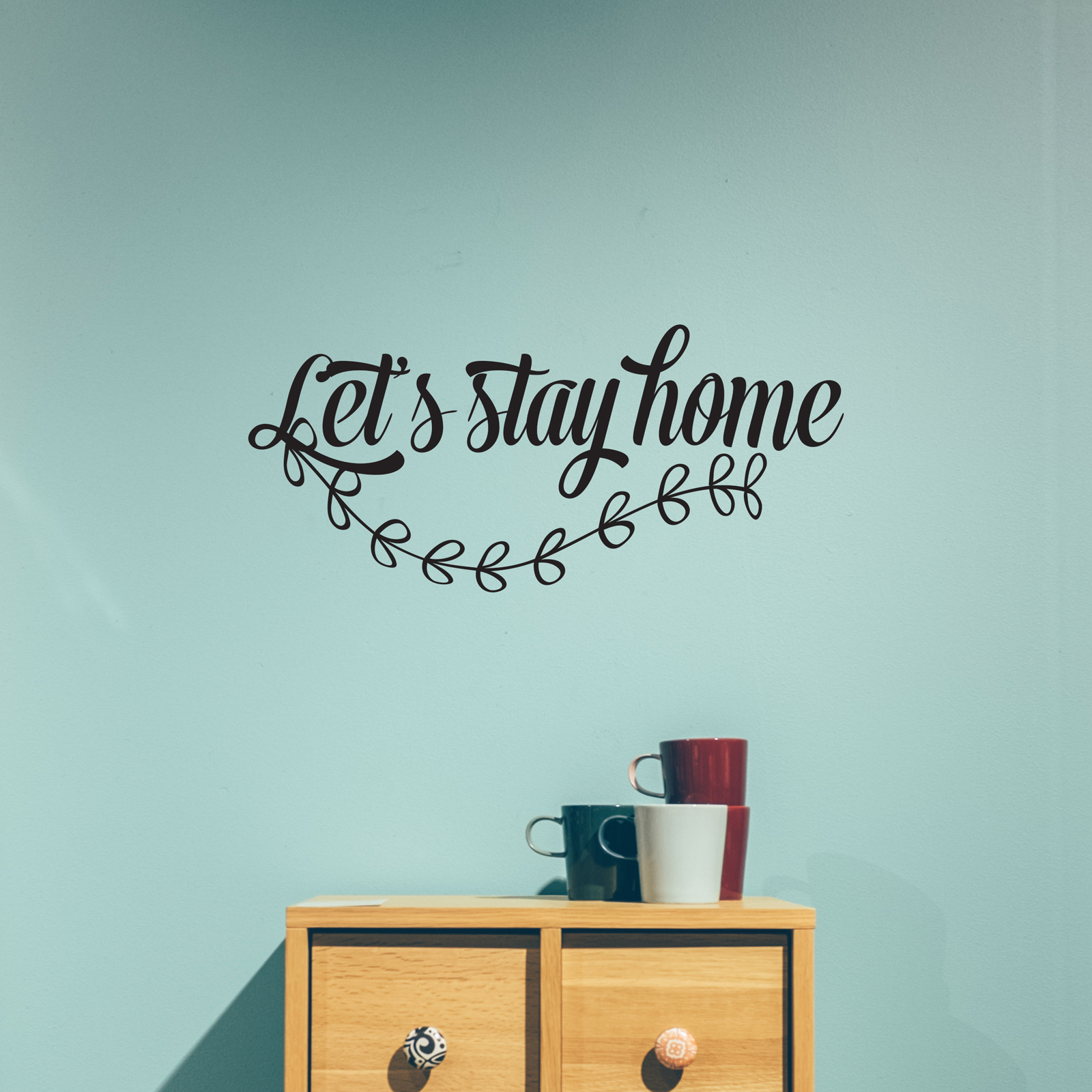 Wallineed wall decals lets stay home wall decal amipublicfo Gallery