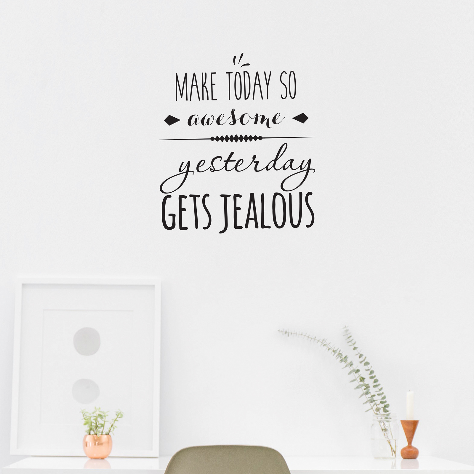 Make Today Awesome - Wall Decal