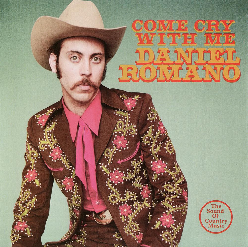 Daniel Romano – Come Cry With Me