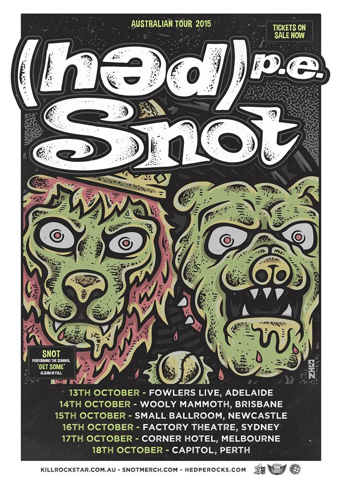hedpe snot tour poster