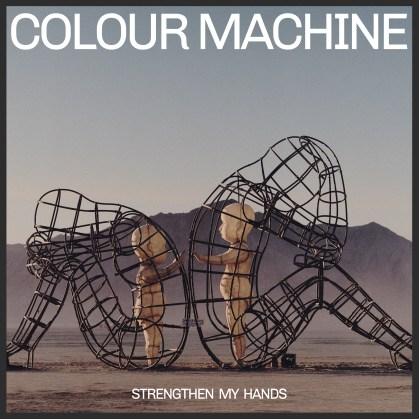 [EP Cover Art] Strengthen The Hand_Colour Machine