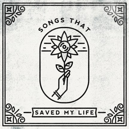 songs that saved my life cover