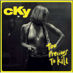 vinyl - cky Too Precious To Kill