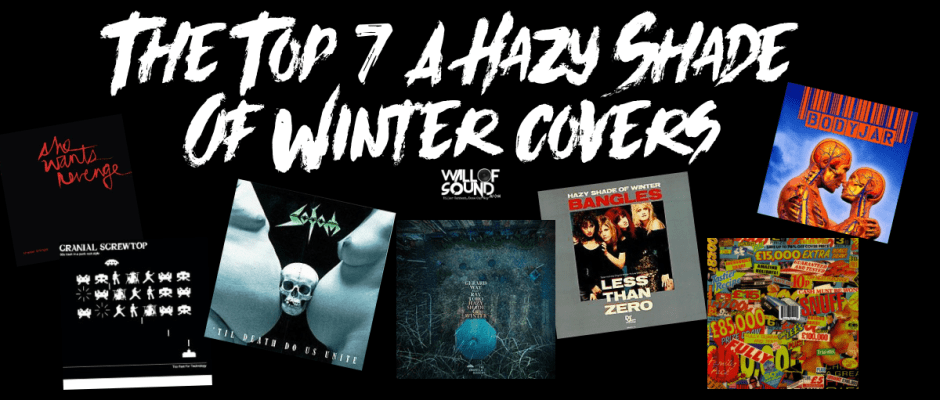 A Hazy Shade of Winter Cover Songs List